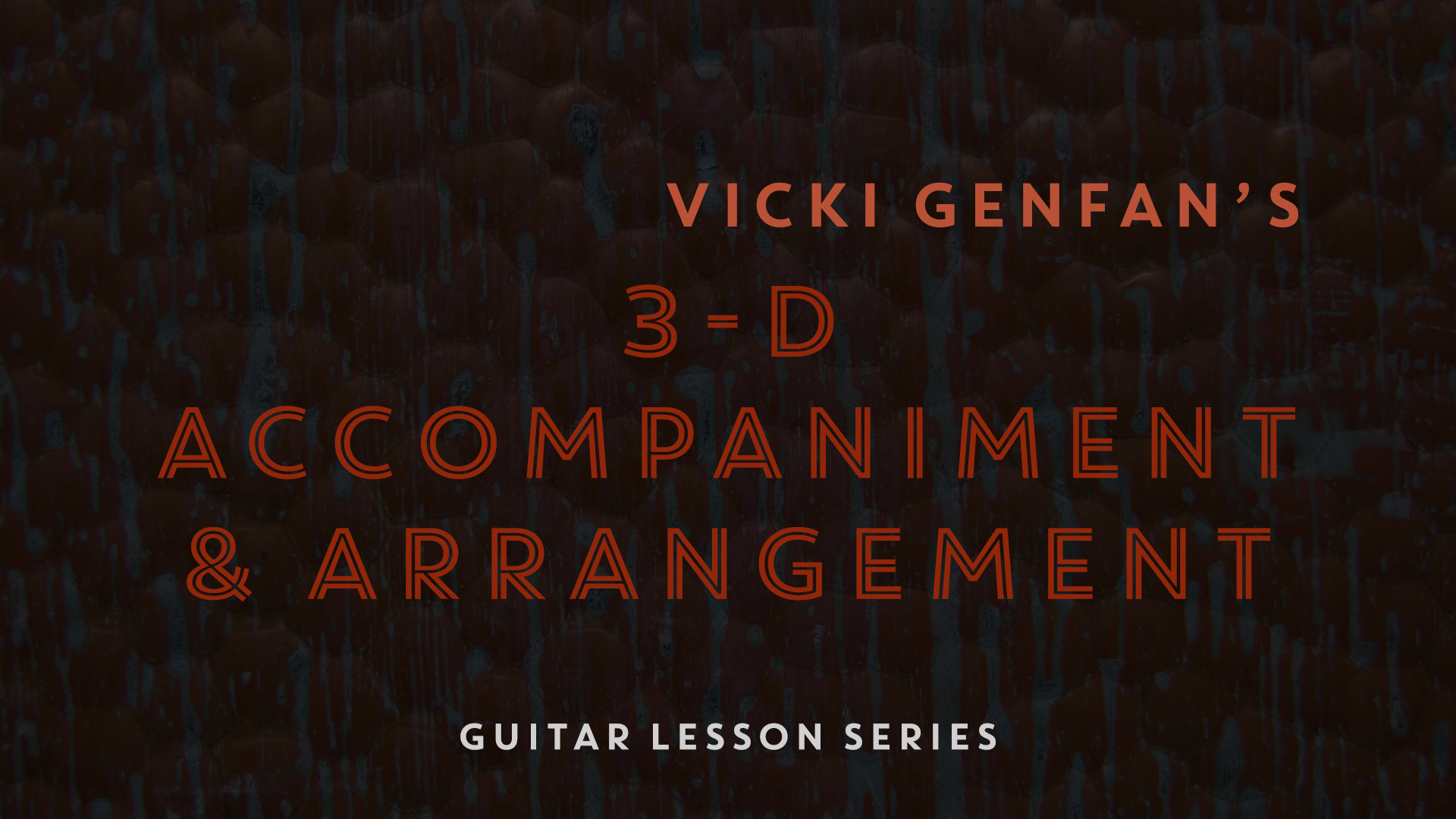 3-D Accompaniment & Arrangement