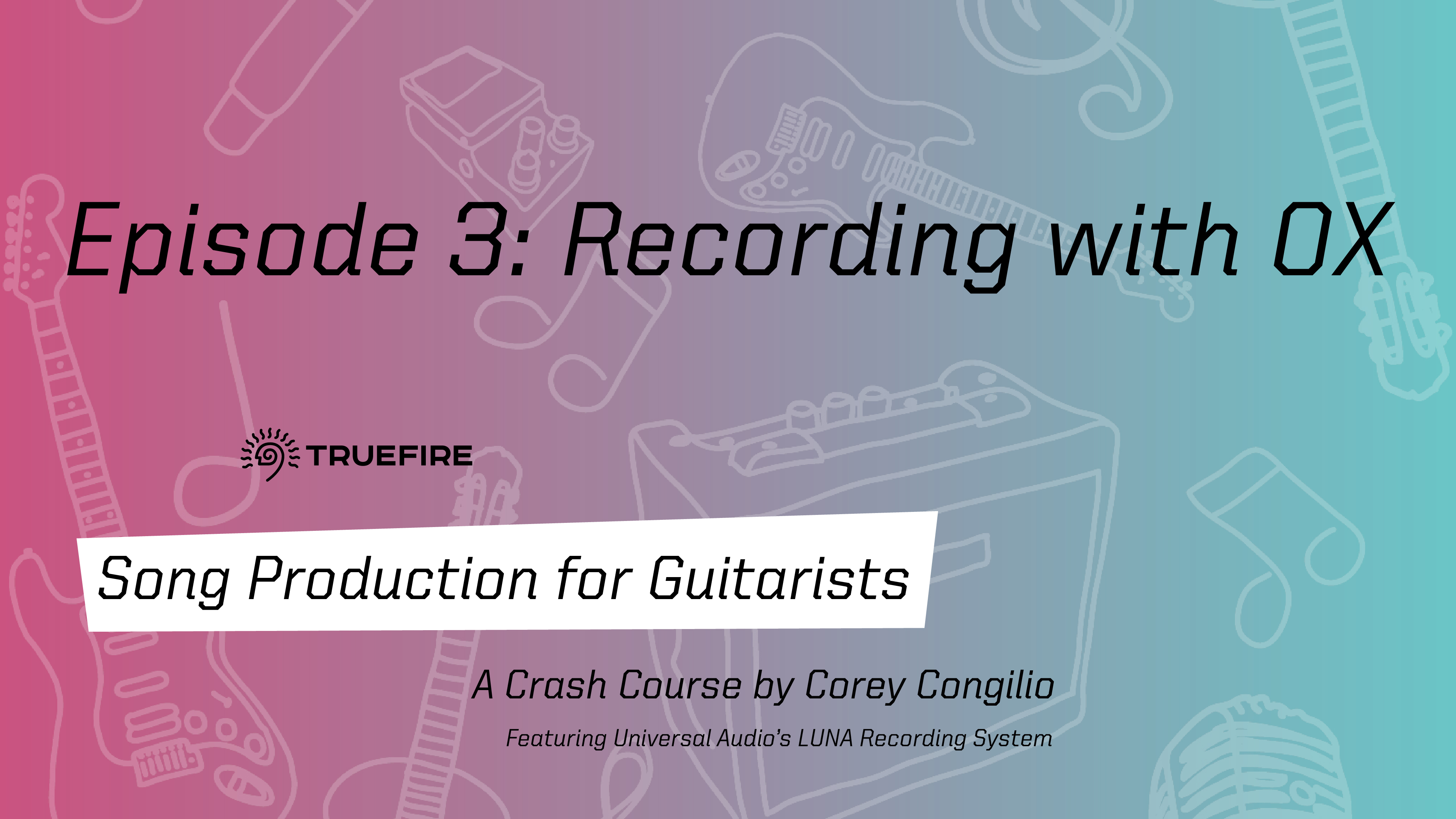 Song Production for Guitarists 3