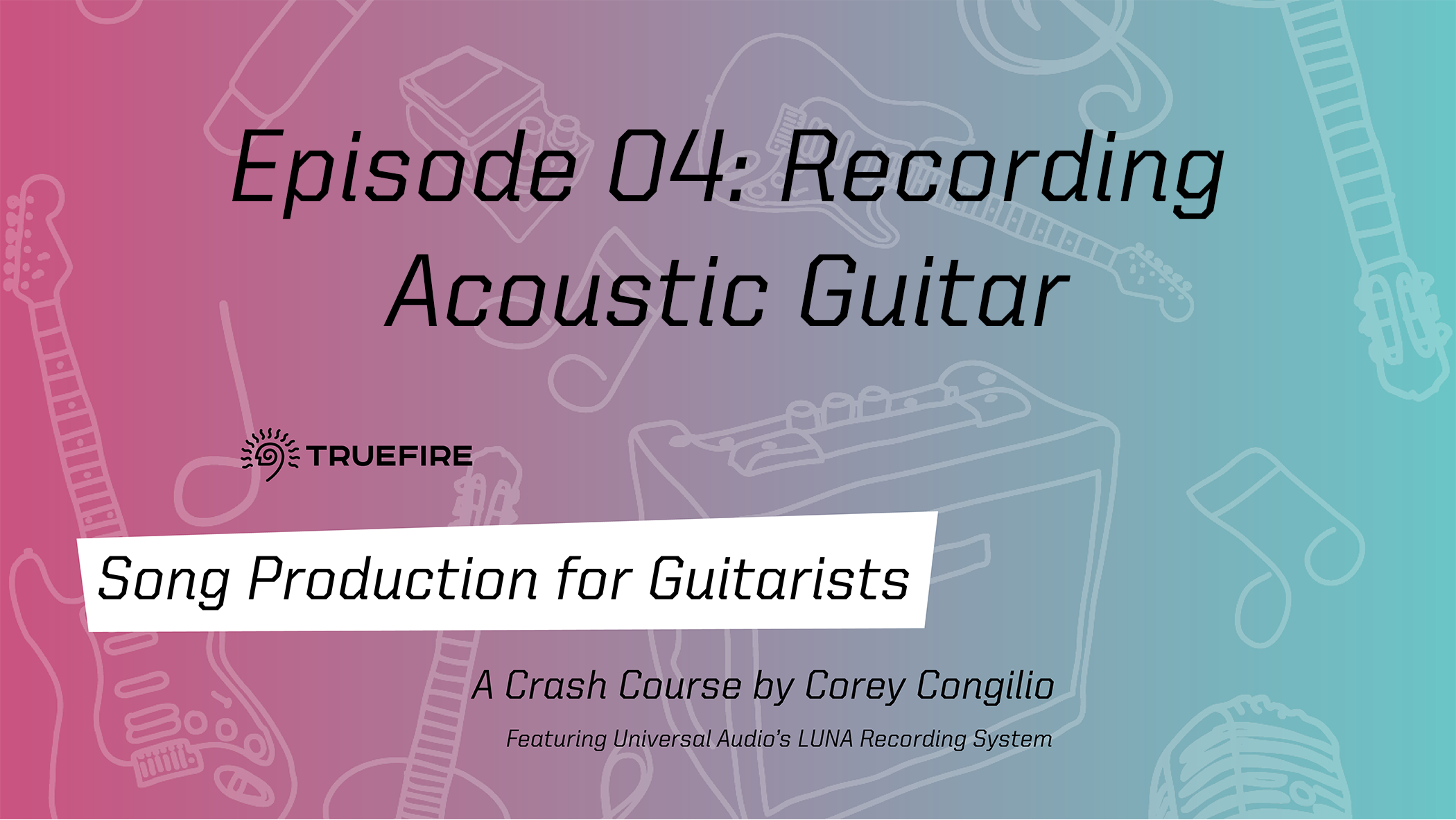 Song Production for Guitarists 4
