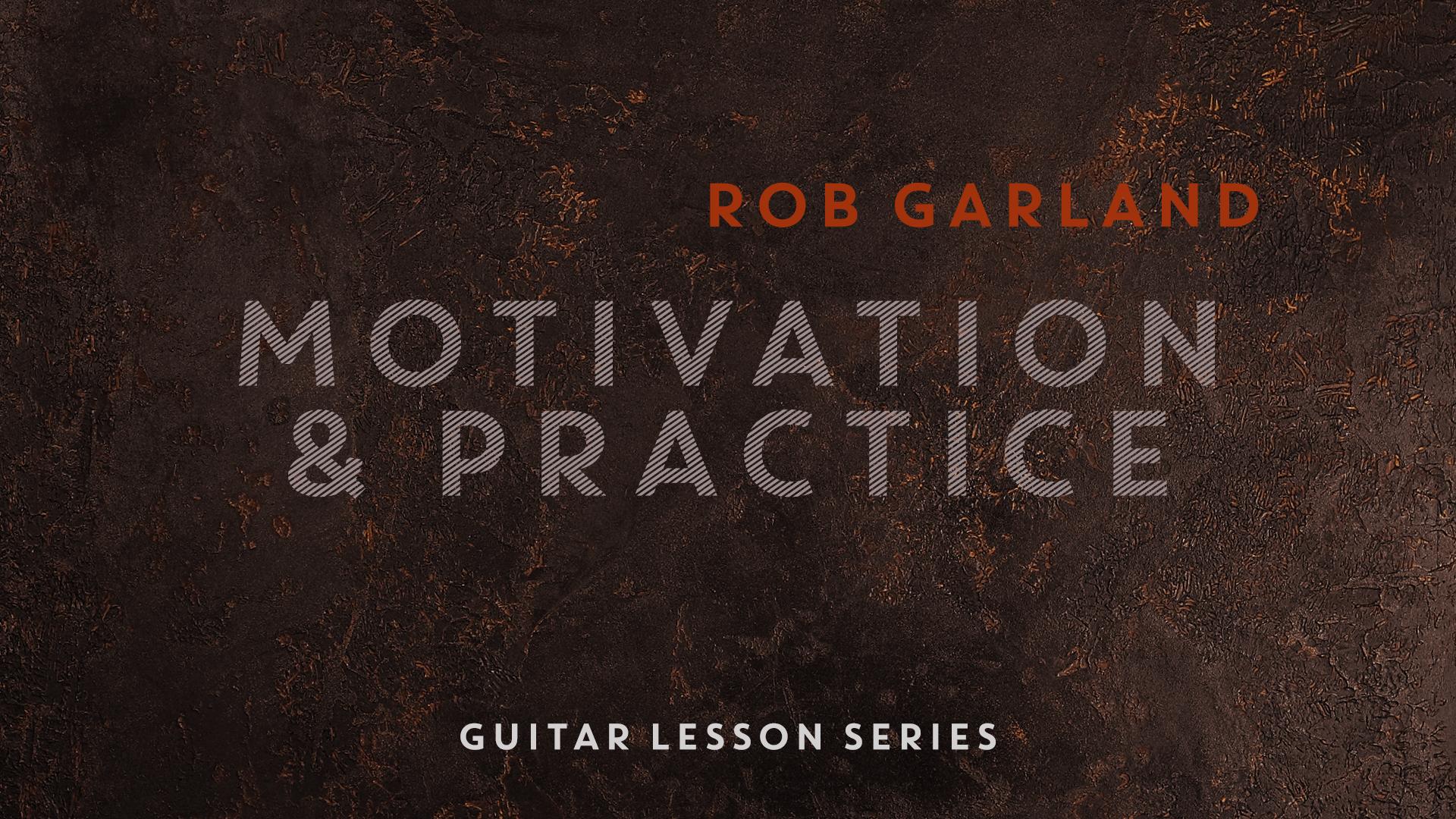 Motivation & Practice